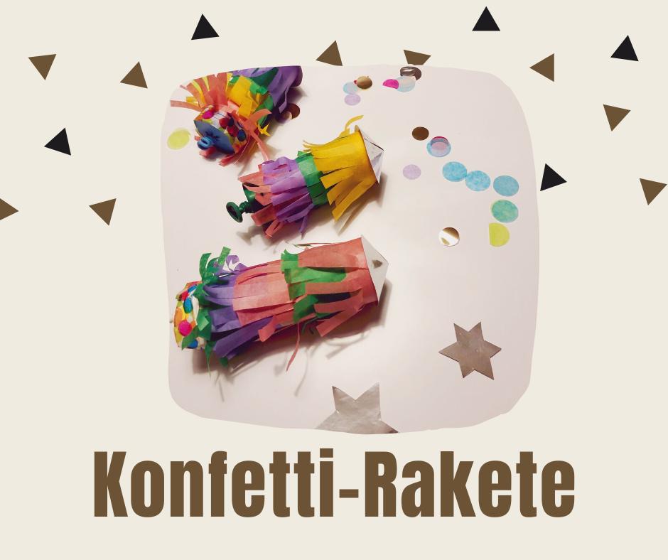 Konfetti-Rakete DIY